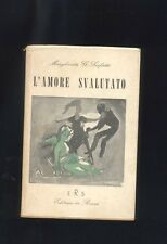 Margerita GSarfatti ,L'amore svalutato ,ERS 1958 R