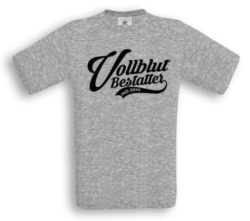 mit Wunschjahr T-Shirt Handwerk Beruf Jubiläum Ausbildung VOLLBLUT BESTATTER
