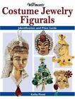 Warman's Costume Jewelry Figurals : Identification and Price Guide by Kathy Flood (2007, Paperback)