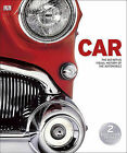 Car: The Definitive Visual History of the Automobile by DK Publishing (Dorling Kindersley) (Hardback, 2011)