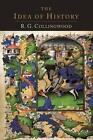 The Idea of History [1946 Edition] by R G Collingwood (Paperback / softback, 2014)