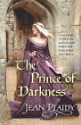 The Prince of Darkness: (Plantagenet Saga) by Jean Plaidy (Paperback, 2007)