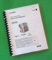 Laser Printed Canon Hv10 Camcorder 94 Page Owners Manual Guide
