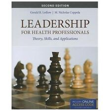 Leadership for Health Professionals by Gerald (Jerry) R. Ledlow and M....
