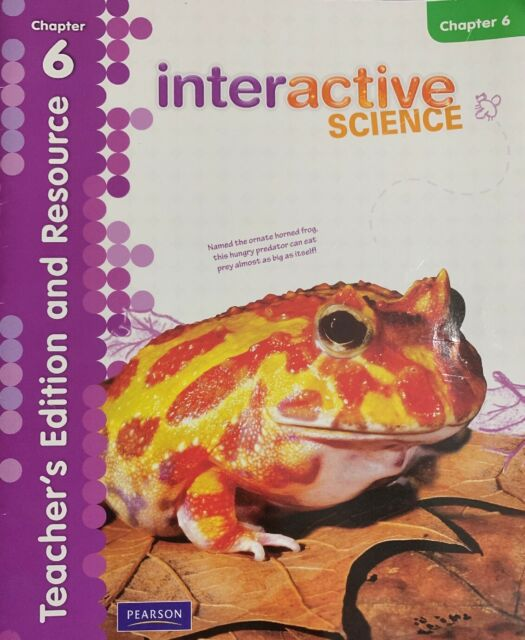 Interactive Science Grade 5 Teacher's Edition and Resource Chapter 6 Pearson