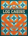 Hill & Valley Log Cabins by Decarli, A01 (Paperback / softback, 2013)