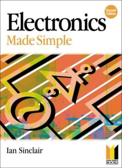 Electronics (Made Simple Series) By Ian Robertson Sinclair
