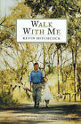 Walk with ME by Hitchcock Kevin (Hardback, 1998)