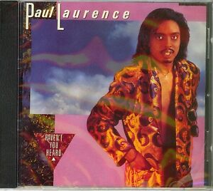 Paul Laurence Havent You Heard