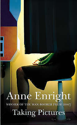 Enright, Anne, Taking Pictures, Hardcover, Very Good Book