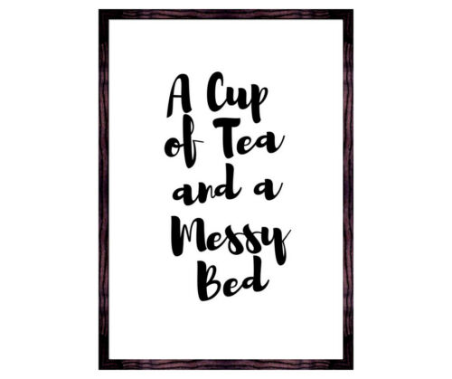 Tea lovers  bedroom print A cup of tea and a messy bed home decor kitchen art