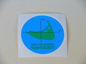 "50 NANTUCKET ISLAND ""DEAD RECKONING""- 3 1/2"" DIAMETER CIRCLE, 3 COLOR STICKERS"