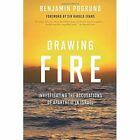 Drawing Fire: Investigating the Accusations of Apartheid in Israel by Benjamin Pogrund (Paperback, 2016)
