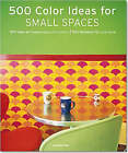 500 Colour Ideas for Small Spaces by Taschen GmbH (Paperback, 2007)