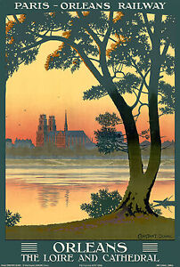 TT68-Vintage-Orleans-The-Loire-French-France-Travel-Poster-A3-17-034-x12-034