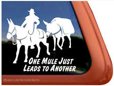 One Mule Just Leads to Another ~ High Quality Vinyl Mule Packing Decal Sticker