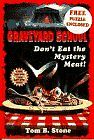 DONT EAT THE MYSTERY MEAT (Graveyard School)