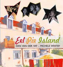 Good, Eel Pie Island, Whitby, Michele, Van der Vat, Dan, Book