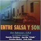 C.H.A. - Entire Salsa y Son Con Invitados Especiales (2005)
