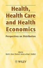 Health, Health Care and Health Economics: Perspectives on Distribution, Very Goo