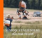Tales from the Loop by Simon Stålenhag (2015, Hardcover)