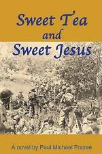 Sweet Tea and Sweet Jesus by Paul Frazee (Paperback / softback, 2013)