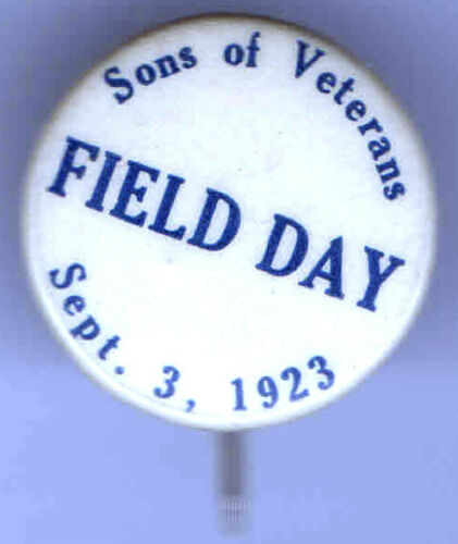 1923 pin CIVIL WAR Theme pinback SONS of VETERANS button FIELD DAY