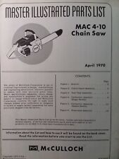 Mcculloch Chain Saw Mac 4 10 Master Parts Manual 2 Cycle Gasoline Chainsaw 1970