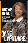 Out of Order: A Haphazard Journey Through One Woman's Year by Jane Lapotaire (Hardback, 1999)