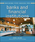 Building Type Basics for Banks and Financial Institutions by Homer Williams (Hardback, 2010)