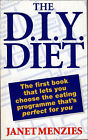 The DIY Diet by Janet Menzies (Paperback, 1995)