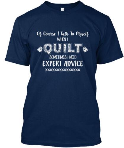 Quilting Conseils d/'experts! Je parler à moi-même Standard Unisexe T-Shirt