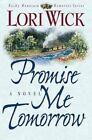 Rocky Mountain Memories: Promise Me Tomorrow No. 4 by Lori Wick (1997, Paperback)