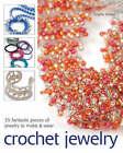 Crochet Jewelry by Sophie Britten (Paperback, 2007)