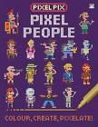 Pixel People by Joshua George (Paperback, 2016)