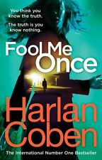 Fool Me Once by Coben, Harlan   Hardcover Book   9781780894195   NEW