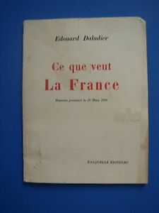 EDOUARD-DALADIER-CE-QUE-VEUT-LA-FRANCE-DISCOURS-PRONONCE-LE-29-MARS-1939