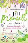 Rumor Has It by Jill Mansell (Paperback / softback, 2010)