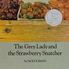 The Grey Lady and the Strawberry Snatcher by Molly Bang (Paperback, 1984)