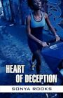 Heart of Deception by Sonya Rooks 9781451225556