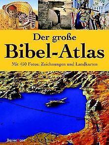 Der-grosse-Bibel-Atlas-Mit-450-Fotos-Zeichnungen-u-Buch-Zustand-sehr-gut