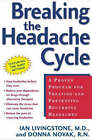 Breaking the Headache Cycle by Livingston (Paperback, 2004)