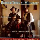 Border Town at Midnight by Erik Darling & Border Town (CD, Oct-1994, Folk Era Records)