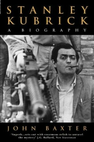 Stanley Kubrick: A Biography by Baxter, John Paperback Book The Fast Free