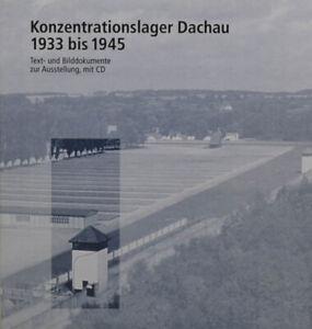 KONZENTRATIONSLAGER-DACHAU-1933-1945-TEXT-UND-BILD-UND-CD-KB2004