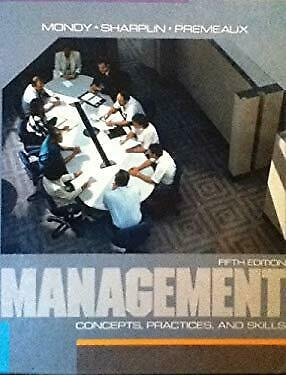 Management, Concepts, Practices and Skills by Mondy, R. Wayne
