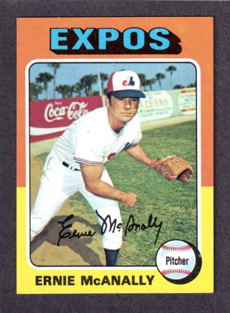 1975 TOPPS LARGE #318  Ernie McAnally  MONTREAL EXPOS   EX-MINT