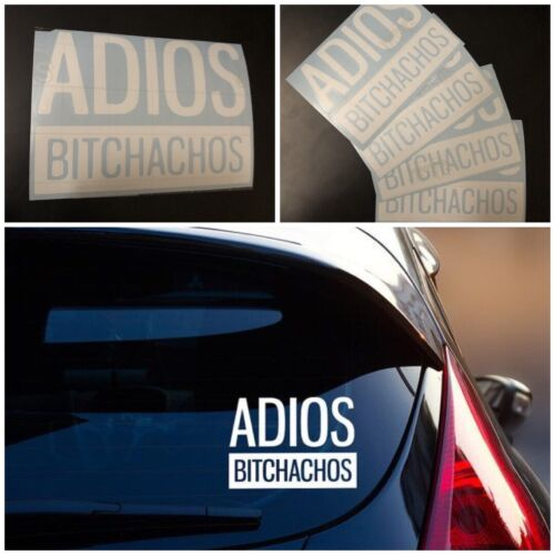 """Adios Bitchachos Decal 5/""""x5/"""" 6 Colors available"""