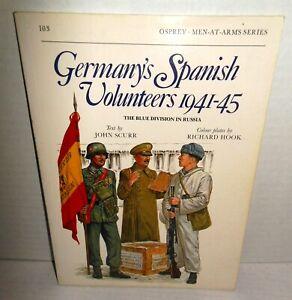 BOOK-Osprey-Men-at-Arms-MAA-103-Germany-039-s-Spanish-Volunteers-1941-45-1989-Ed