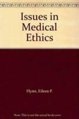 Issues in Medical Ethics